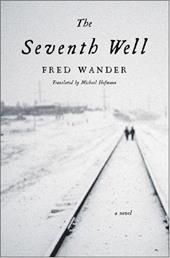 The Seventh Well - Wander, Fred / Hofmann, Michael