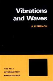 Vibrations and Waves - French, Anthony P. / French, A. P.