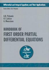 Handbook of First-Order Partial Differential Equations - Moussiaux, A. / Polyanin, Andrei D. / Zaitsev, Valentin F.