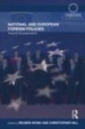 National and European Foreign Policies: Towards Europeanization - Wong, Reuben / Hill, Christopher