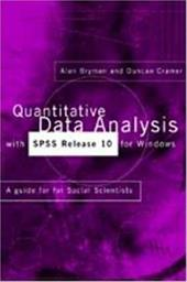 Quantitative Data Analysis with SPSS Release 10 for Windows - Bryman, Alan / Cramer, Duncan