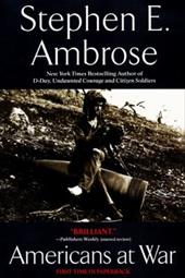 Americans at War - Ambrose, Stephen E.