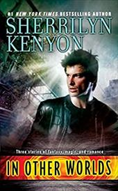 In Other Worlds - Kenyon, Sherrilyn