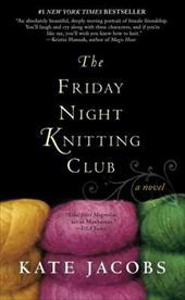 The Friday Night Knitting Club - Jacobs, Kate