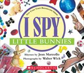 I Spy Little Bunnies [With Foil] - Marzollo, Jean / Wick, Walter