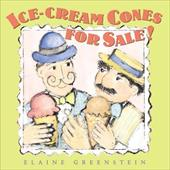 Ice Cream Cones for Sale! - Greenstein, Elaine