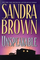 Unspeakable - Brown, Sandra