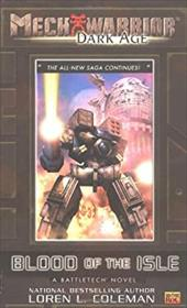 Mechwarrior: Dark Age #11: 6blood of the Isle(a Battletech Novel) - Coleman, Loren L.