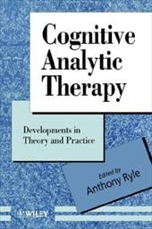 Cognitive Analytic Therapy: Developments in Theory and Practice - Ryle / Ryle, Anthony