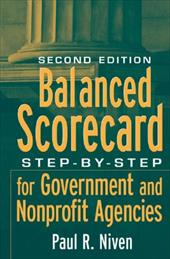 Balanced Scorecard: Step-By-Step for Government and Nonprofit Agencies - Niven, Paul R.