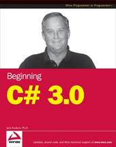 Beginning C# 3.0: An Introduction to Object Oriented Programming - Purdum, Jack