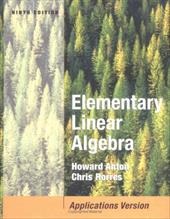 Elementary Linear Algebra with Applications - Anton, Howard / Rorres, Chris