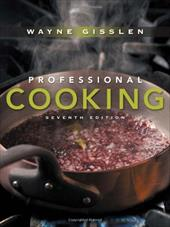 Professional Cooking - Gisslen, Wayne / Smith, J. Gerard