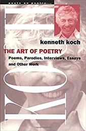 The Art of Poetry - Koch, Kenneth