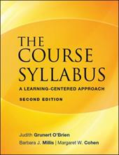 The Course Syllabus: A Learning-Centered Approach - O'Brien, Judith Grunert / Millis, Barbara J. / Cohen, Margaret W.
