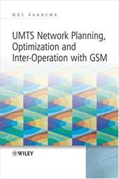 UMTS Network Planning, Optimization, and Inter-Operation with GSM - Rahnema, Moe