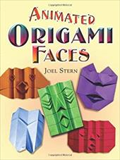 Animated Origami Faces - Stern, Joel / Greenfield, David
