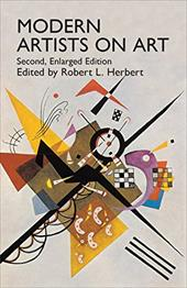 Modern Artists on Art: Second Enlarged Edition - Herbert, Robert L.