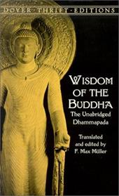 Wisdom of the Buddha: The Unabridged Dhammapada - Dover Thrift Editions / Muller, F. Max