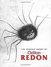 The Graphic Works of Odilon Redon - Redon, Odilon / Werner, Alfred