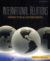 International Relations: Perspectives and Controversies - Shimko, Keith L.