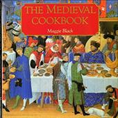 The Medieval Cookbook - Black, Maggie