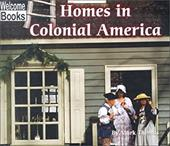 Homes in Colonial America - Thomas, Mark