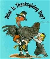 What Is Thanksgiving Day? - Parker, Margot / Bates, Matt
