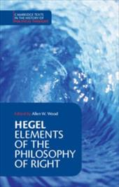 Hegel: Elements of the Philosophy of Right - Hegel, Georg Wilhelm Friedri / Georg Wilhelm Fredrich, Hegel / Wood, Allen W.