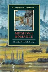 The Cambridge Companion to Medieval Romance - Krueger, Roberta L. / Roberta L., Krueger