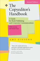 The Copyeditor's Handbook: A Guide for Book Publishing and Corporate Communications - Einsohn, Amy