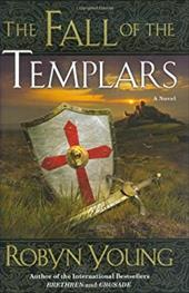 The Fall of the Templars - Young, Robyn