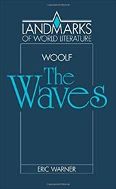 Virginia Woolf: The Waves - Warner, Eric / Woolf, Virginia / Warner