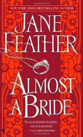 Almost a Bride - Feather, Jane
