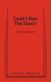 Could I Have This Dance? - Haverty, Doug
