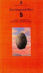 Tom Stoppard: Plays 5: Aracadia, the Real Thing, Night & Day, Indian Ink, Hapgood - Stoppard, Tom
