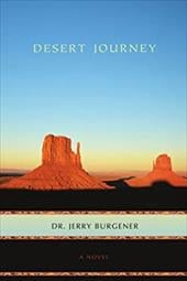 Desert Journey - Burgener, Jerry / Burgener, Dr Jerry