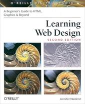 Learning Web Design: A Beginner's Guide to HTML, Graphics, and Beyond [With CDROM] - Niederst, Jennifer