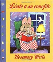 Read to Your Bunny (Leale a Su Cone Jito) - Hardcover - Wells, Rosemary