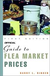 Official Guide to Flea Market Prices - Rinker, Harry L.