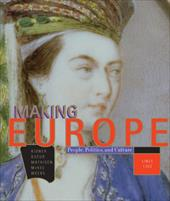 Making Europe: Since 1300 - Kidner, Frank L. / Weeks, Theodore R. / Mathisen, Ralph W.