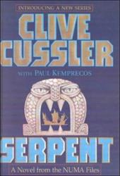 Serpent: A Kurt Austin Adventure - Cussler, Clive / Kemprecos, Paul