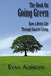 The Book on Going Green - Albright, Evan