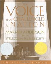 The Voice That Challenged a Nation: Marian Anderson and the Struggle for Equal Rights - Freedom, Russell