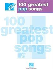 100 Greatest Pop Songs: Selections from MTV's - Hal Leonard Publishing Corporation