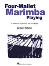Four-Mallet Marimba Playing: A Musical Approach for All Levels - Zeltsman, Nancy / Mattingly, Rick / Ryan, Andy