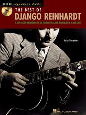 The Best of Django Reinhardt: A Step-By-Step Breakdown of the Guitar Styles and Techniques of a Jazz Giant [With CD (Audio)] - Charupakorn, Joe