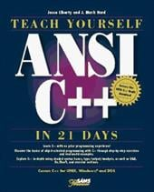 Teach Yourself ANSI C++ in 21 Days - Liberty, Jesse / Hord, J. Mark
