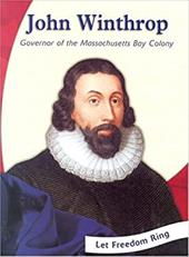 John Winthrop: Governor of the Massachusetts Bay Colony - Pell, Ed / Fowler, William