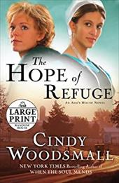 The Hope of Refuge: Book 1 in the ADA's House Amish Romance Series - Woodsmall, Cindy